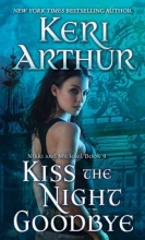 Arthur, Keri Kiss the Night Goodbye