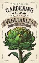 De Salis, Harriet Anne Gardening a la Mode