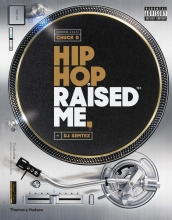 Semtex, DJ Hip Hop Raised Me