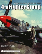 Frank Speer Eighty-One Aces of the 4th Fighter Group