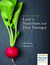 Erin E. Mazur,   Nancy A. Litch Lutz`s Nutrition and Diet Therapy