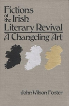 Foster, John Wilson Fictions of the Irish Literary Revival