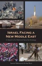 Rabinovich, Itamar,   Brun, Itai Israel Facing a New Middle East