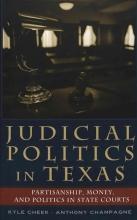 Cheek, Kyle Judicial Politics in Texas