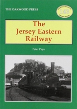 Peter Paye The Jersey Eastern Railway