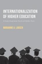 Larsen, Marianne Internationalization of Higher Education