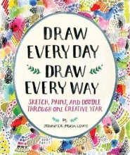 Lewis, Jennifer Orkin Draw Every Day, Draw Every Way