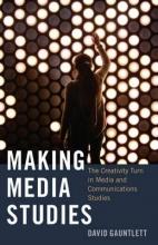 David Gauntlett Making Media Studies