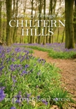Jill Eyers,   Hayley Watkins A Journey Through the Chiltern Hills