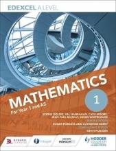 Goldie, Sophie Edexcel A Level Mathematics Year 1 (AS)