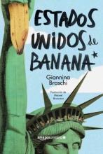 Braschi, Giannina Estados Unidos de Banana United States of Banana