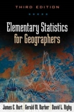 James E. Burt,   Gerald M. Barber Elementary Statistics for Geographers, Third Edition