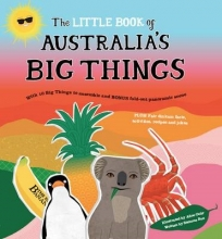 Bos, Samone The Little Book of Australia`s Big Things