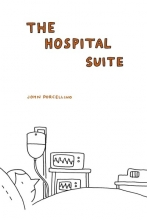 Porcellino, John The Hospital Suite