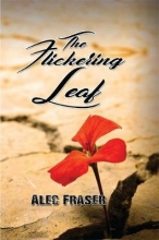 Alec Fraser The Flickering Leaf
