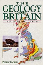 Peter Toghill The Geology of Britain