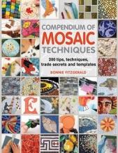 Fitzgerald, Bonnie Compendium of Mosaic Techniques