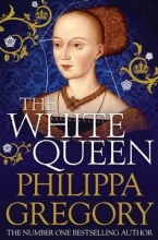 Gregory, Philippa The White Queen