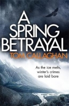 Callaghan, Tom Spring Betrayal