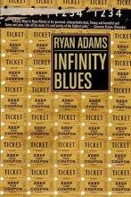 Adams, Ryan Infinity Blues
