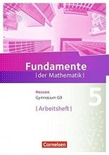 Fundamente der Mathematik 5. Schuljahr - Hessen - Arbeitsheft mit Lösungen