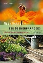 Kremer, Bruno P. Mein Garten - ein Bienenparadies