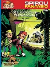 Janry Spirou & Fantasio 34: Die Ruck-Zuck-Zeitmaschine