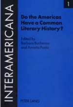 Do the Americas Have a Common Literary History?