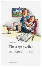 Auer, Eugen Ein Appenzeller namens...