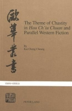 Cheung, Kai Chong The Theme of Chastity in «Hau Ch`iu Chuan» and Parallel Western Fiction