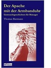 Biermann, Thomas Der Apache mit der Armbanduhr
