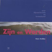 Hans Knibbe , Zijn en Worden