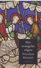Matsier, Nicolaas Het evangelie volgens