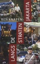 Ben  Knapen Langs de straten van Jakarta