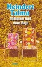 M.  Talma Dammen met ome Hajo