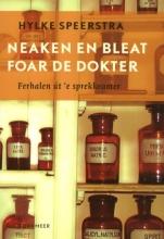 Hylke  Speerstra Neaken en bleat foar de dokter