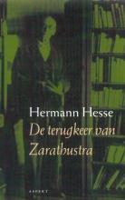 Hermann  Hesse De terugkeer van Zarathoestra