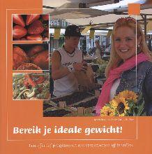 Sonja Bakker , Bereik je ideale gewicht!