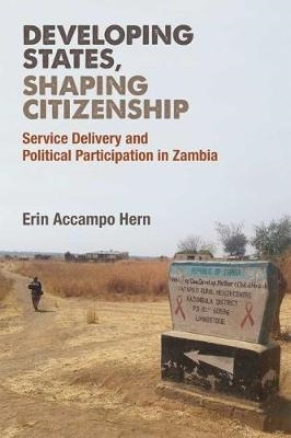 Erin Accampo Hern,Developing States, Shaping Citizenship