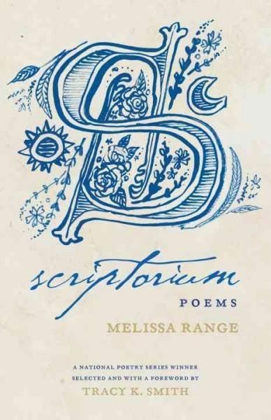 Melissa Range,Scriptorium