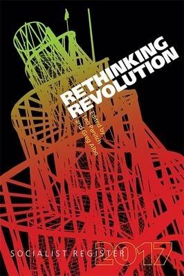 Leo Panitch,   Gregory Albo,Rethinking Revolution