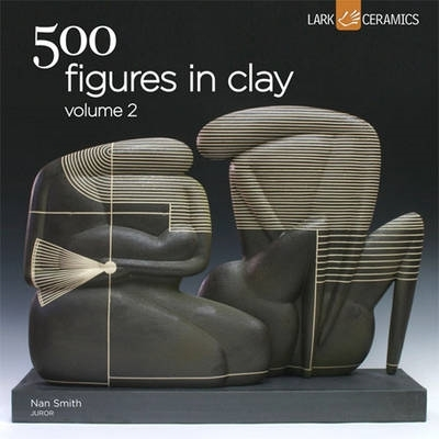 Nan Smith,500 Figures in Clay Volume 2