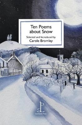 Carole Bromley,Ten Poems about Snow