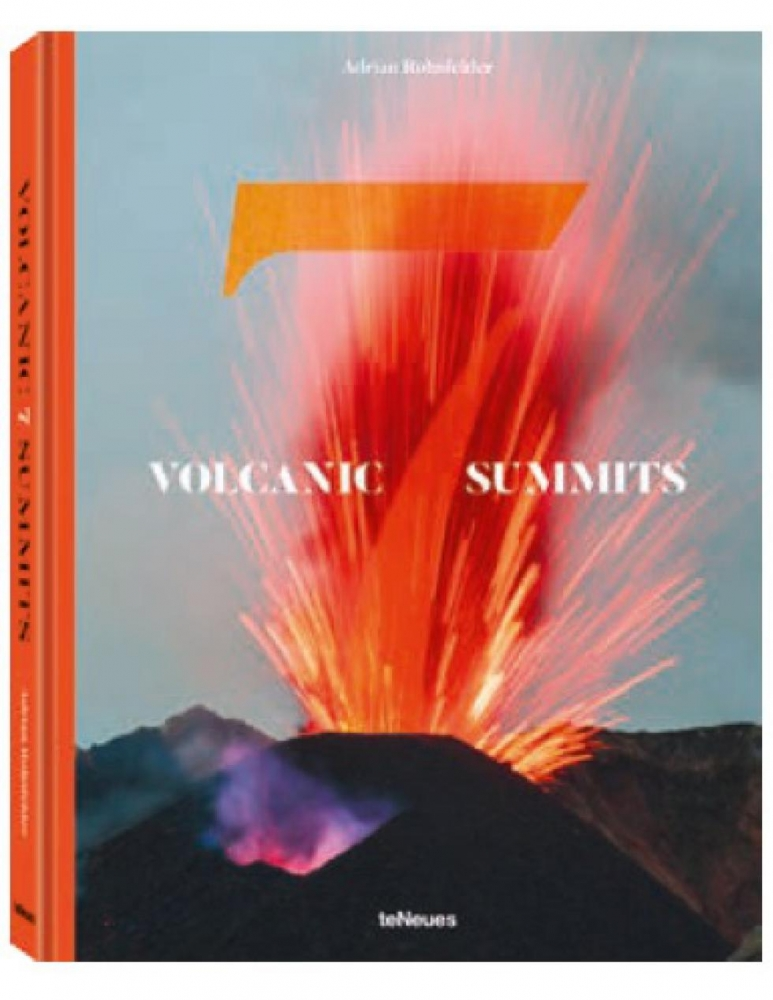 Rohnfelder, Adrian,Volcanic 7 Summits