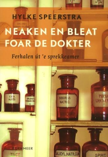 Hylke Speerstra,Neaken en bleat foar de dokter