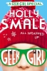 H. Smale, Geek Girl All Wrapped up