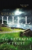 S. Hill, Betrayal of Trust