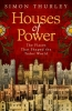 Simon Thurley, Houses of Power
