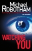 Robotham, Michael, Watching You
