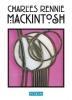 Davidson Fiona, Charles  Rennie Mackintosh